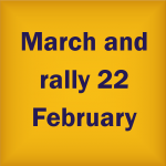 March and rally 22 February
