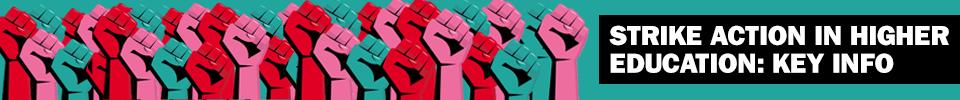 Strike action in Higher Education: key info